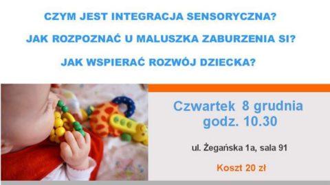 Warsztaty – Integracja Sensoryczna dla Maluszka – na Wawrze 8.12.16 godz. 10.30