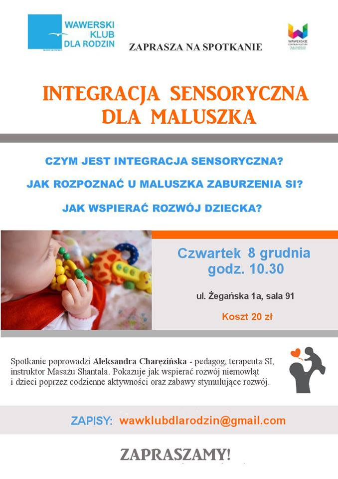 Warsztaty - Integracja Sensoryczna dla Maluszka - na Wawrze 8.12.16 godz. 10.30