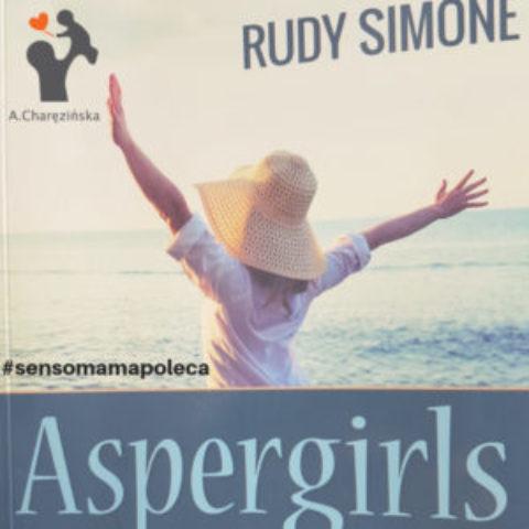 Sensomama poleca – Siła kobiet z Zespołem Aspergera – Rudy Simone