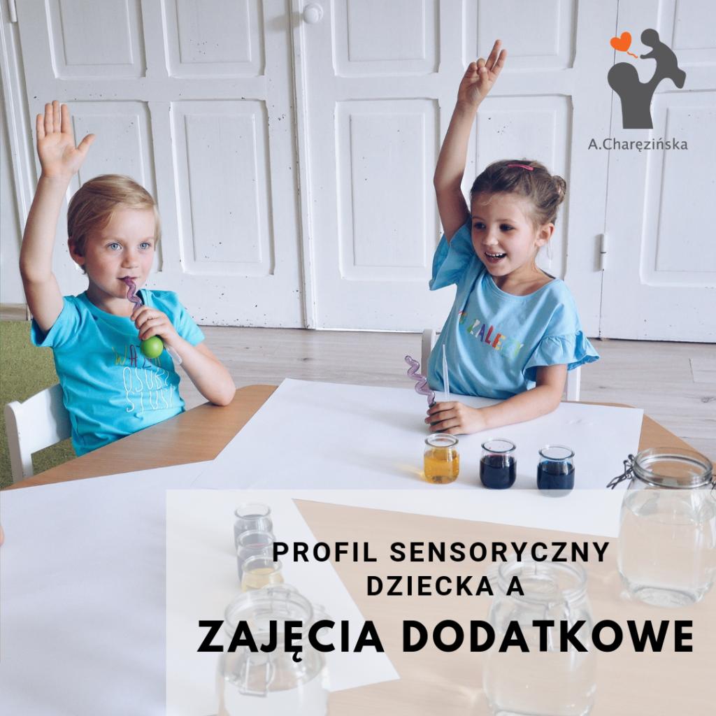 Zajęcia dodatkowe, a profil sensoryczny dziecka