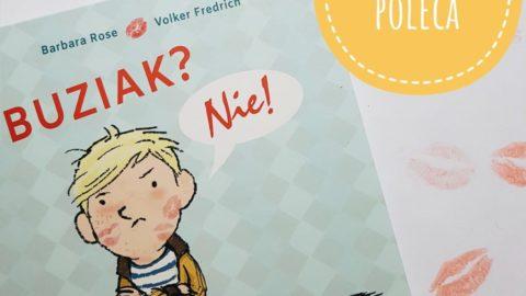 """#Sensomama poleca książkę """"Buziak? Nie!"""" wydawnictwo Sam"""