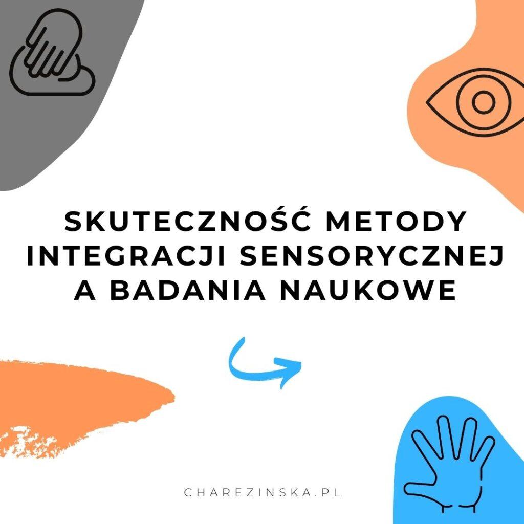 Skuteczność metody Integracji Sensorycznej a badania naukowe
